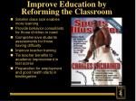 improve education by reforming the classroom