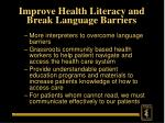 improve health literacy and break language barriers