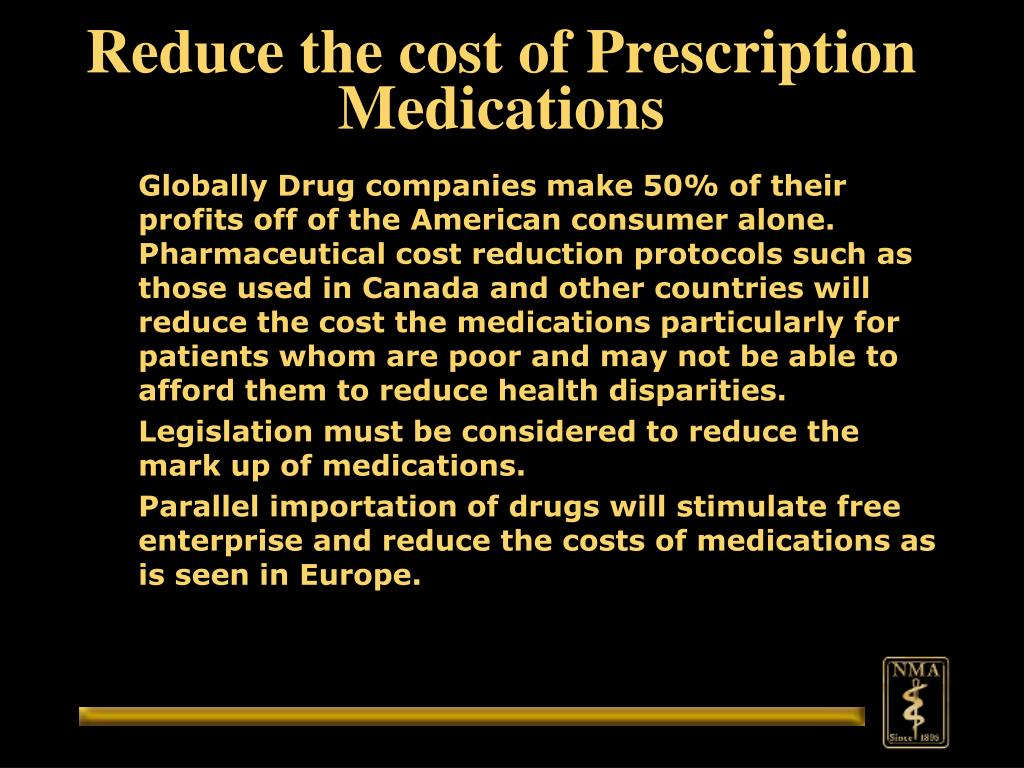 Reduce the cost of Prescription Medications