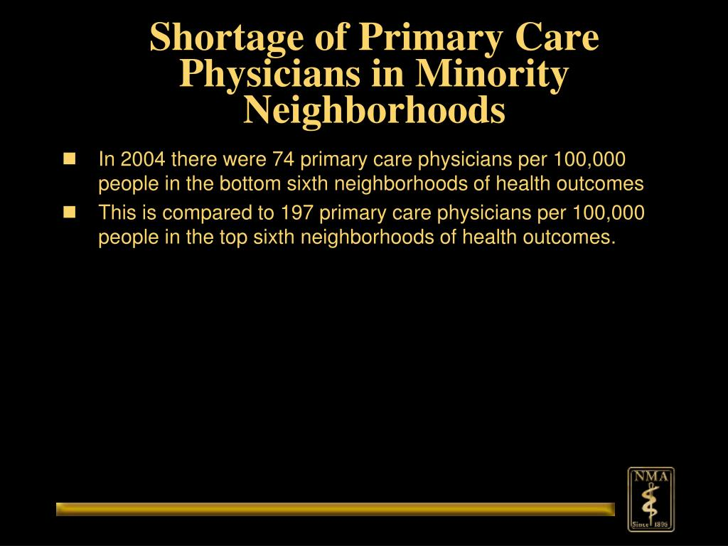 Shortage of Primary Care Physicians in Minority Neighborhoods