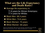 what are the life expectancy and death rates