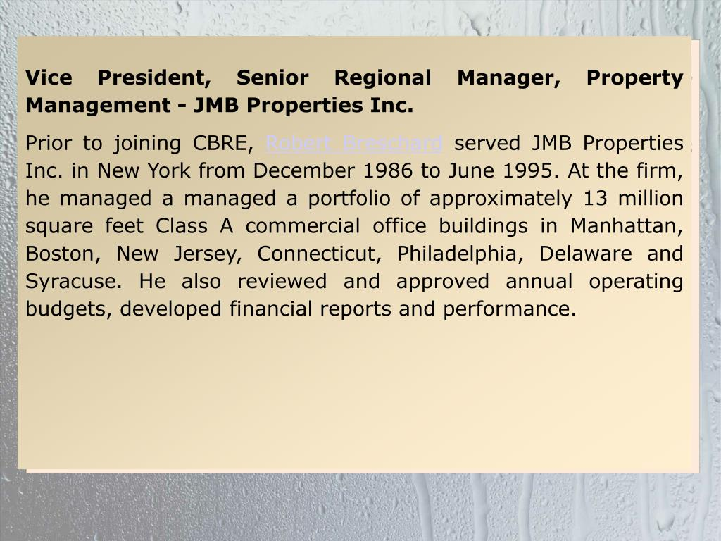Vice President, Senior Regional Manager, Property Management - JMB Properties Inc.