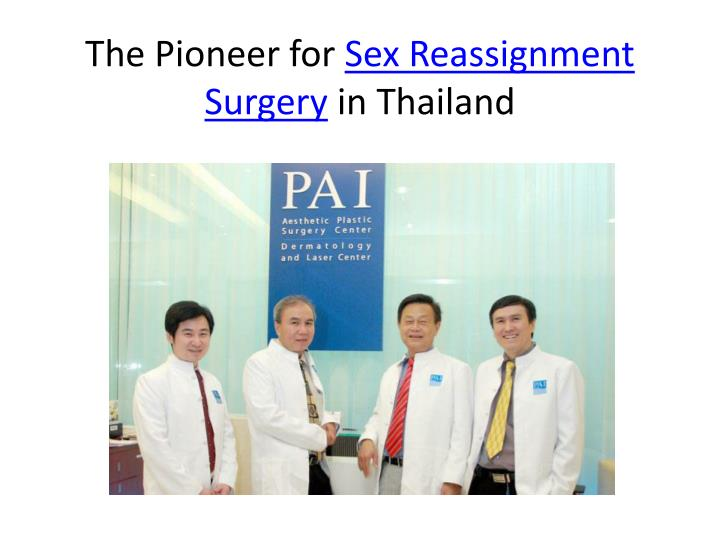 The pioneer for sex reassignment surgery in thailand