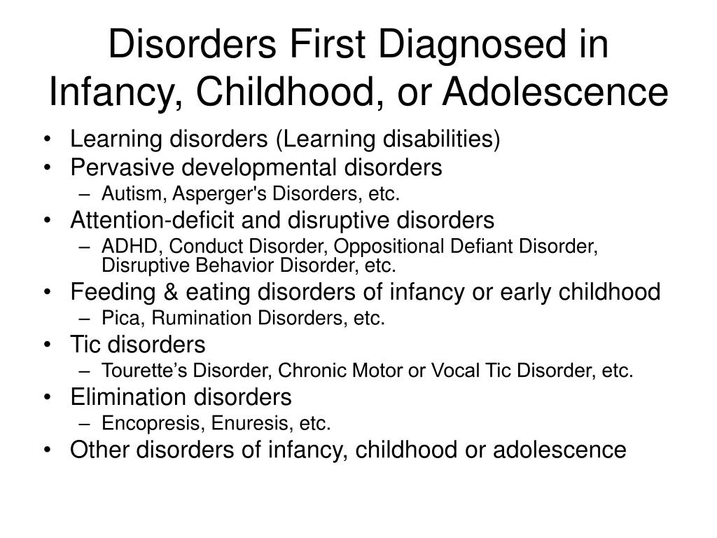 Disorders First Diagnosed in Infancy, Childhood, or Adolescence