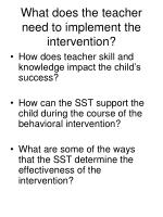 what does the teacher need to implement the intervention
