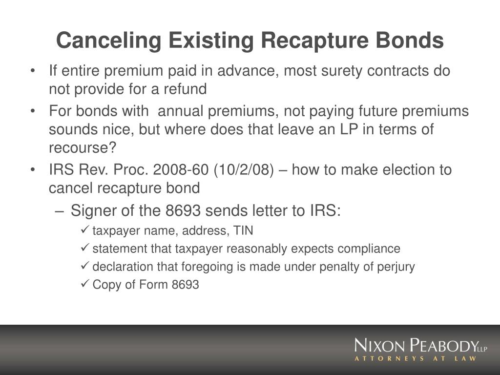Canceling Existing Recapture Bonds