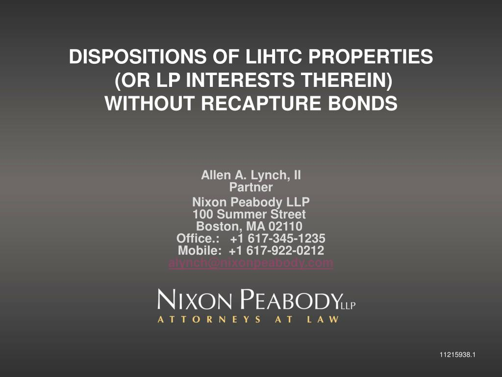 DISPOSITIONS OF LIHTC PROPERTIES
