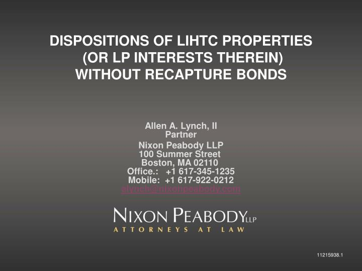 Dispositions of lihtc properties or lp interests therein without recapture bonds