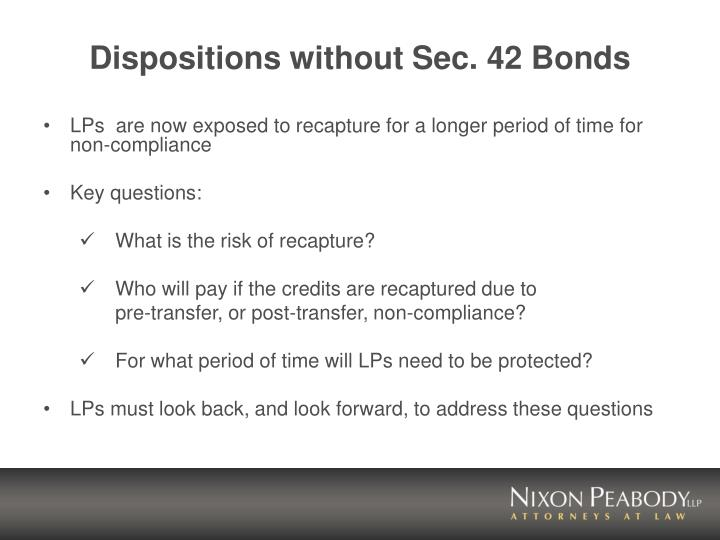 Dispositions without sec 42 bonds