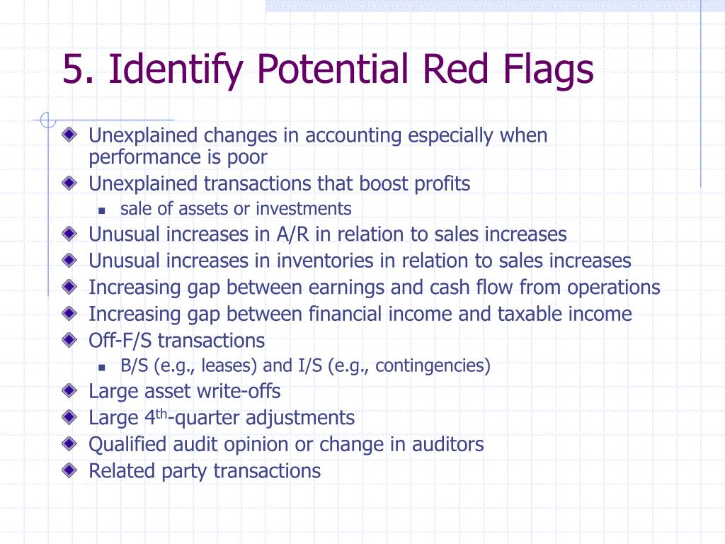 5. Identify Potential Red Flags