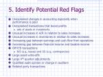 5 identify potential red flags