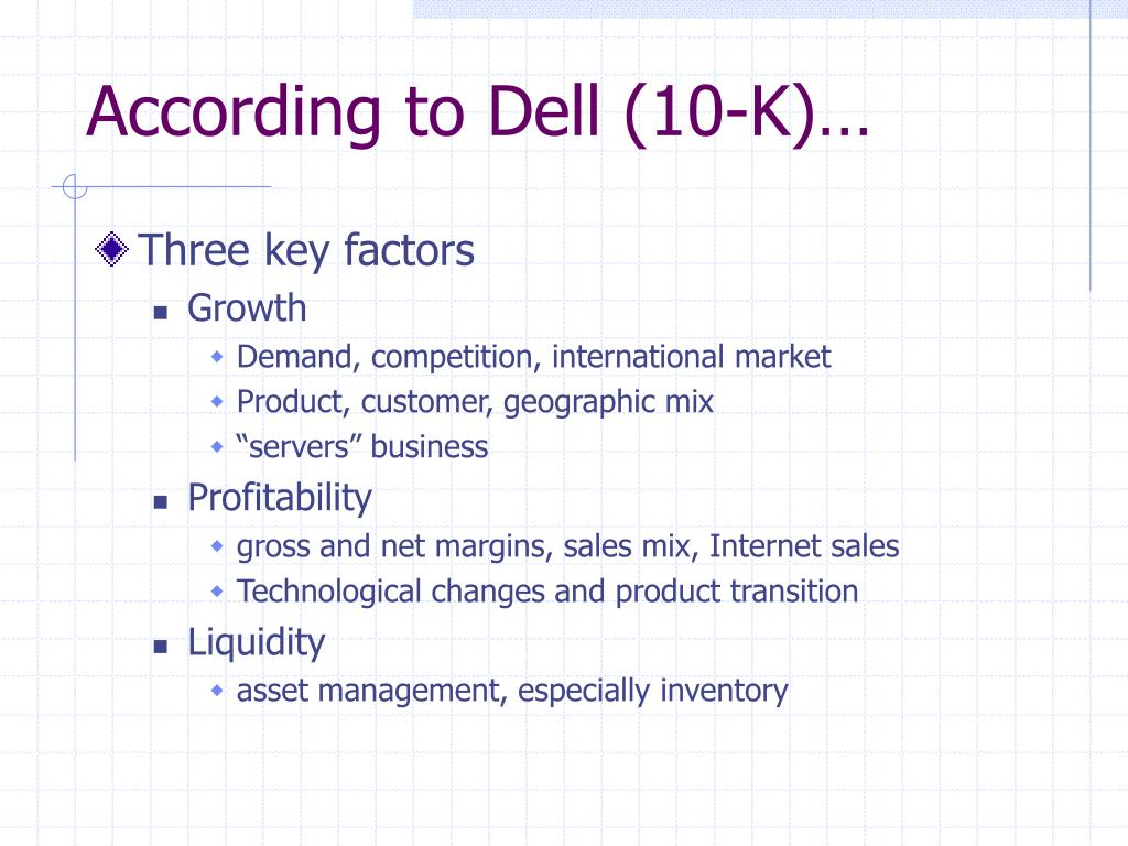 According to Dell (10-K)…