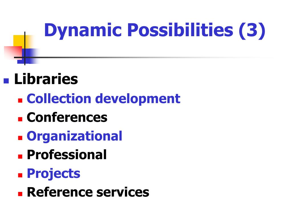 Dynamic Possibilities (3)