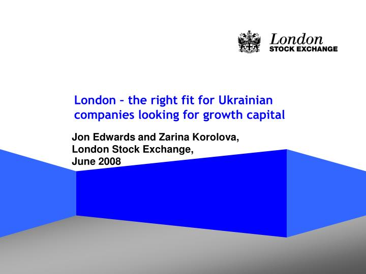 london the right fit for ukrainian companies looking for growth capital n.