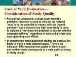 lack of woe evaluation consideration of study quality