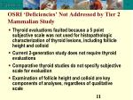 osri deficiencies not addressed by tier 2 mammalian study