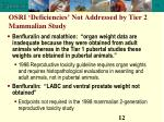 osri deficiencies not addressed by tier 2 mammalian study12