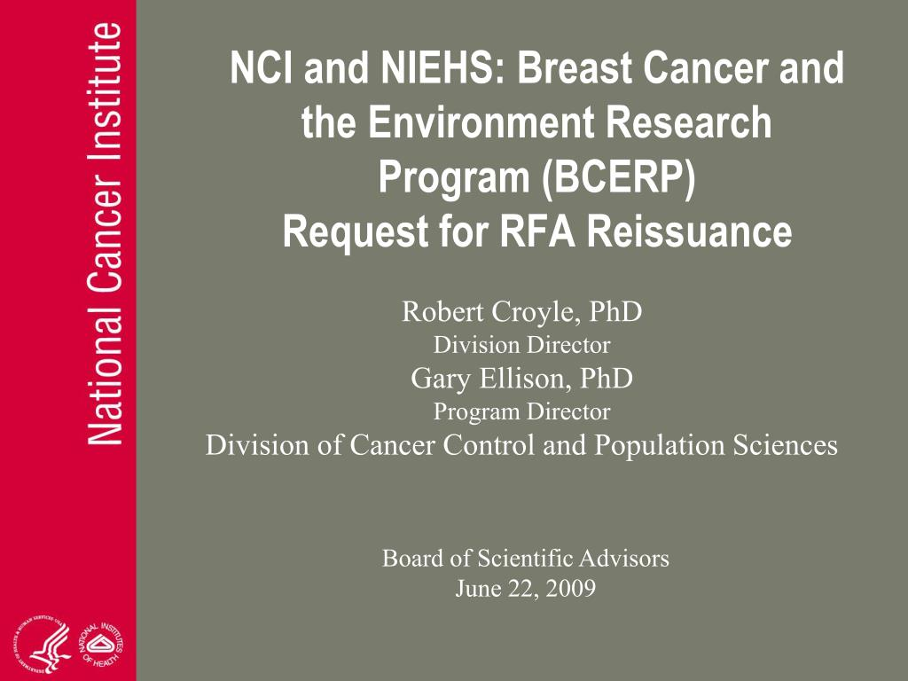 nci and niehs breast cancer and the environment research program bcerp request for rfa reissuance l.