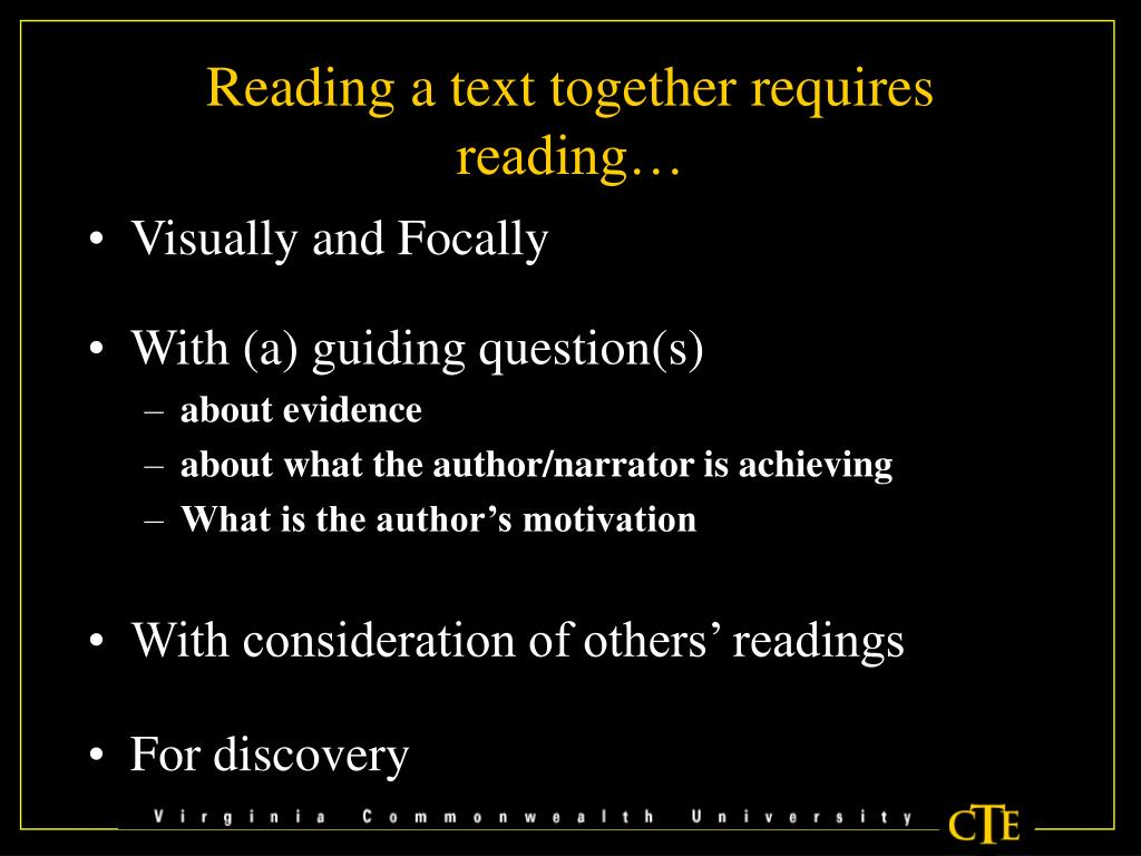 Reading a text together requires reading…