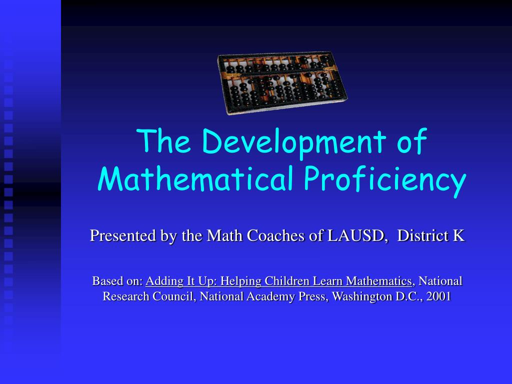 the development of mathematical proficiency