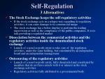 self regulation 3 alternatives