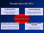 trends since the 90 s