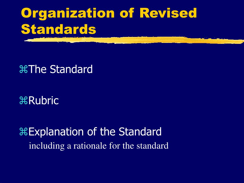 Organization of Revised Standards