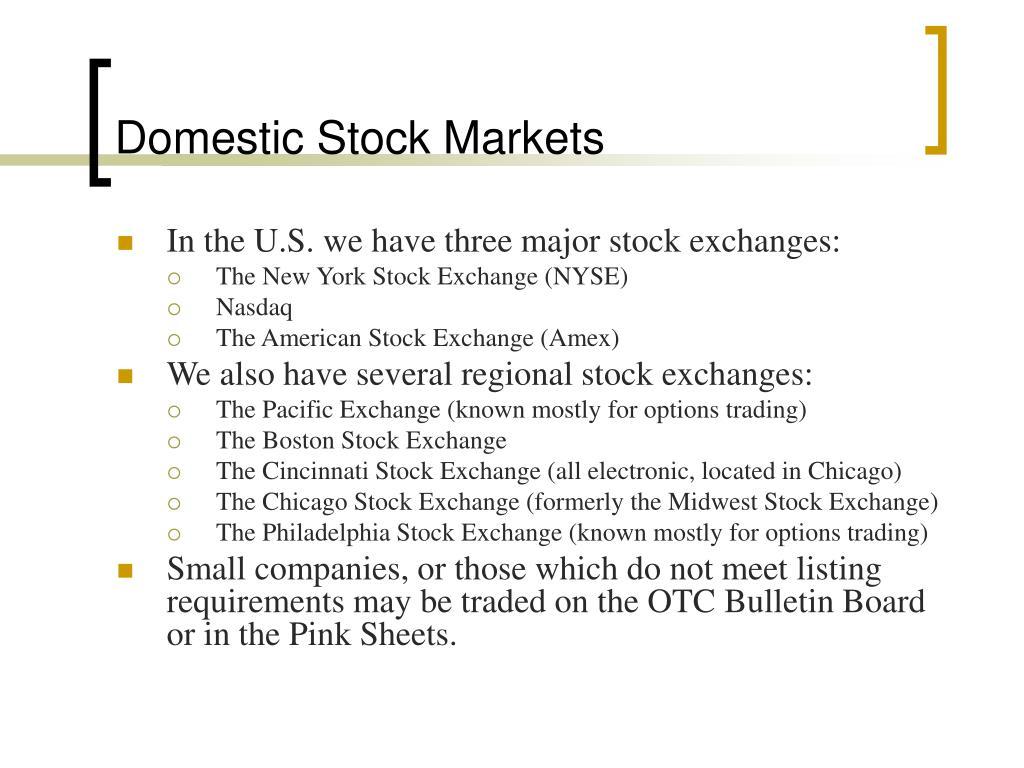 Domestic Stock Markets