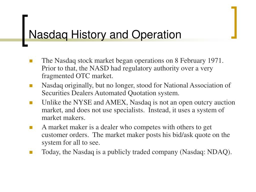 Nasdaq History and Operation