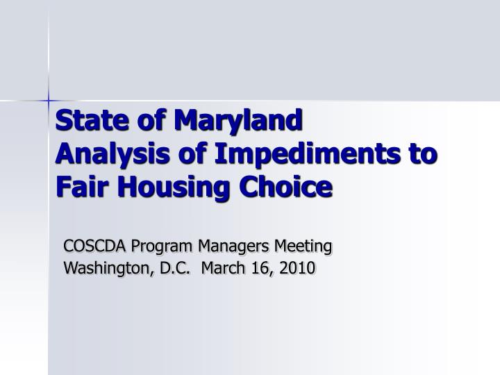 State of maryland analysis of impediments to fair housing choice
