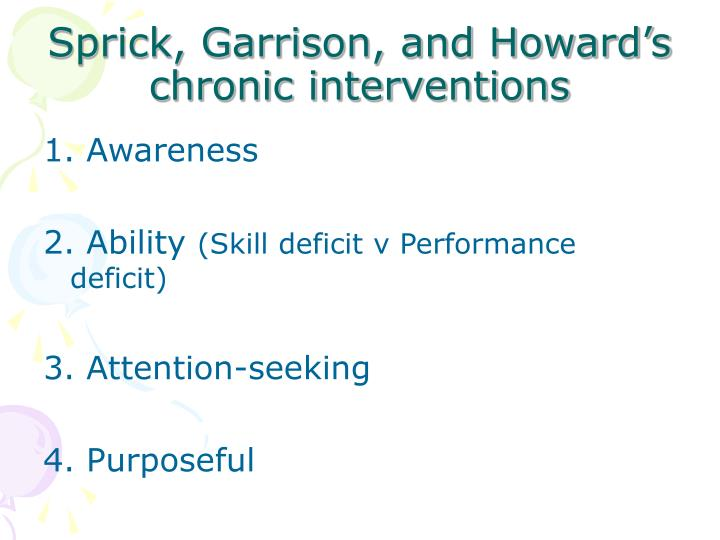 Sprick garrison and howard s chronic interventions