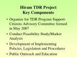hiram tdr project key components