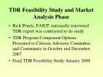 tdr feasibility study and market analysis phase