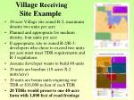village receiving site example