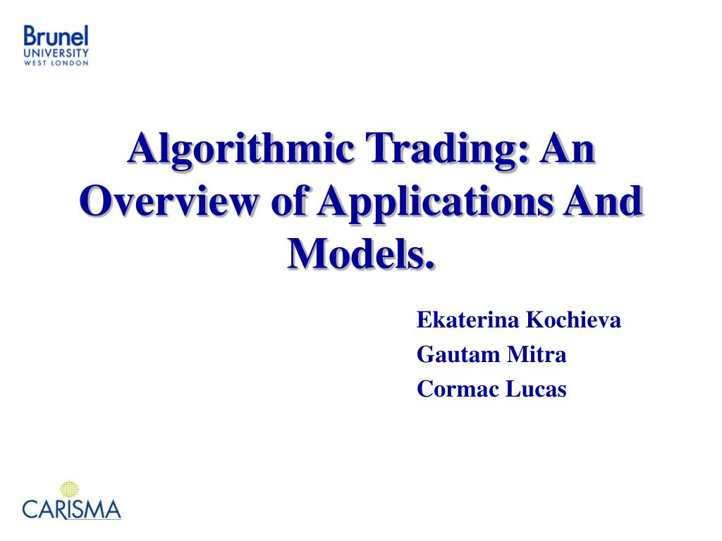 algorithmic trading an overview of applications and models l.
