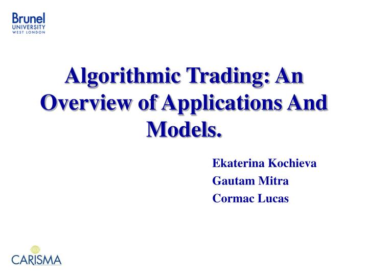 algorithmic trading an overview of applications and models n.