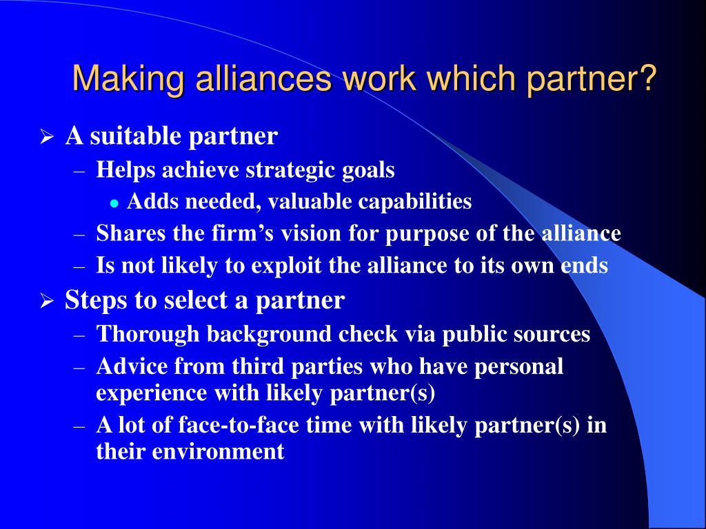 Making alliances work which partner?