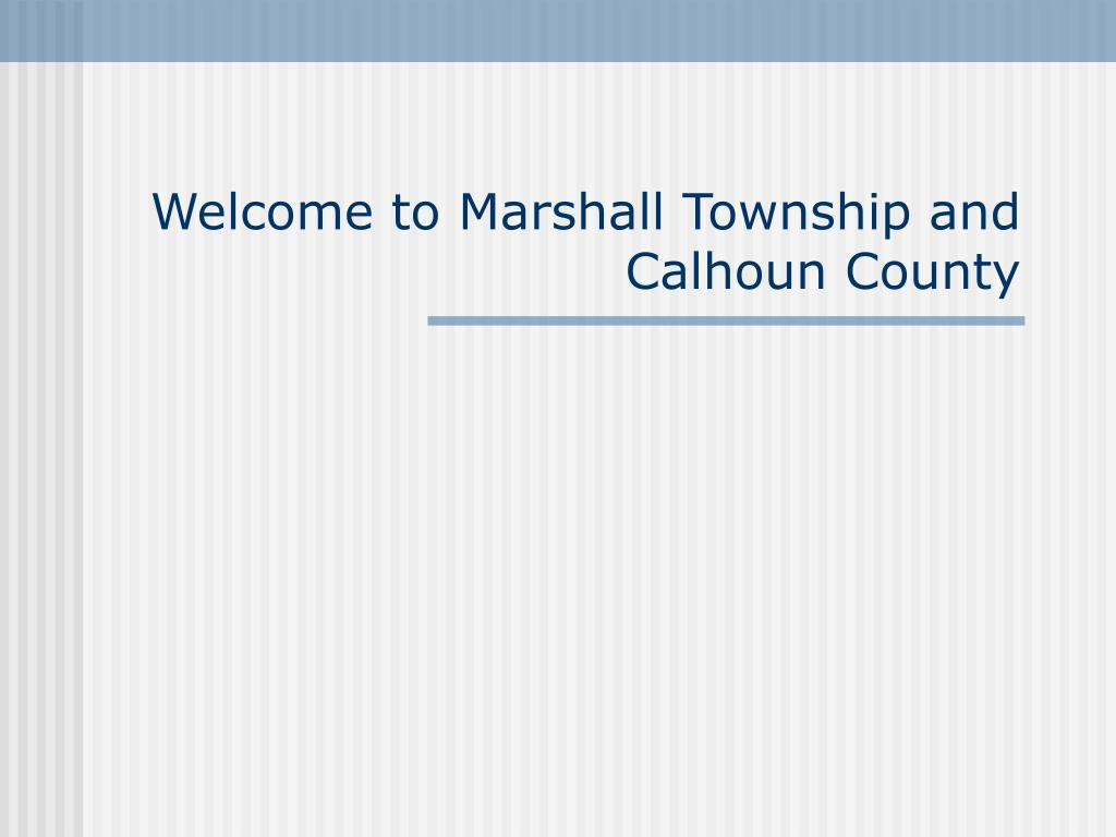 welcome to marshall township and calhoun county l.