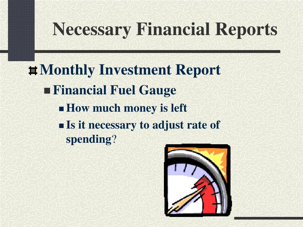 Necessary Financial Reports