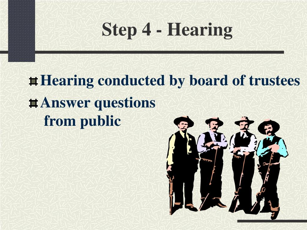 Step 4 - Hearing
