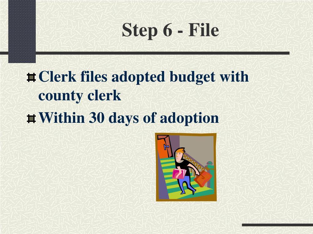 Step 6 - File