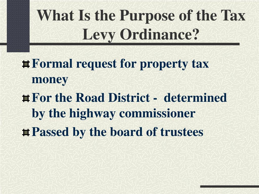What Is the Purpose of the Tax Levy Ordinance?