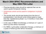march 2004 bpac recommendations and may 2004 fda letter13