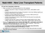 nabi 4409 new liver transplant patients