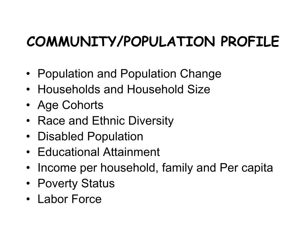 COMMUNITY/POPULATION PROFILE