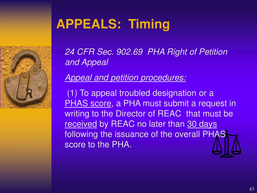 24 CFR Sec. 902.69  PHA Right of Petition and Appeal