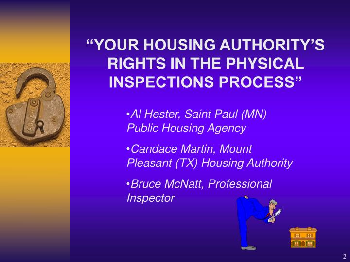 Your housing authority s rights in the physical inspections process2