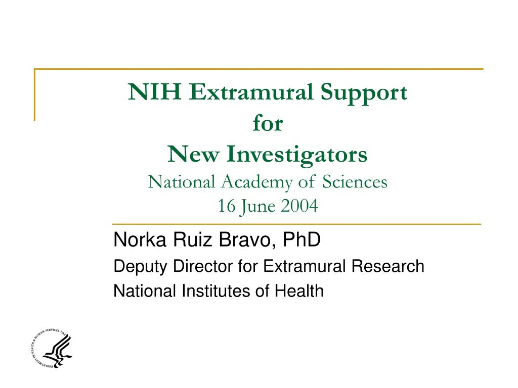 nih extramural support for new investigators national academy of sciences 16 june 2004 l.