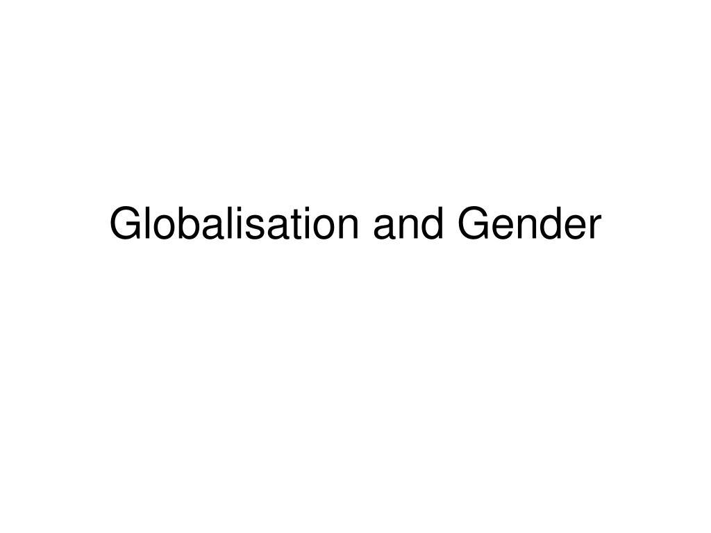 globalisation and gender