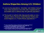 asthma disparities among u s children